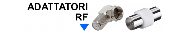 Adattatori RF online: Mirante Elettronica | Acilia RM