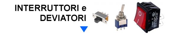 Interruttori e Deviatori online: Mirante Elettronica Acilia