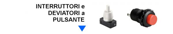 Interruttori e Deviatori a Pulsante: Mirante Elettronica Acilia