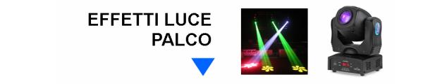Effetti luce palco online: Mirante Elettronica Acilia